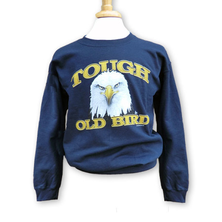 Tough Old Bird Sweatshirt